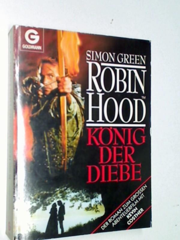 ROBIN HOOD. König der Diebe. Goldmann 41290, Robin Hood, Prince of Thieves. ; 3442412900