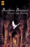 Herz im Stein : Roman. Heyne-Bücher :  01, Allgemeine Reihe Orig.-Ausg.