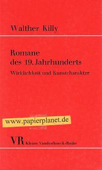 Romane des 19. Jahunderts . Wirklichkeit und Kunstcharakter .