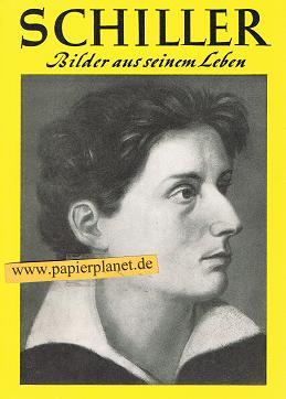 Schiller . Bilder aus seinem Leben .