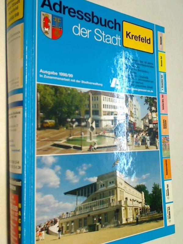 Adressbuch der Stadt Krefeld 1998/99 In Zusammenarbeit mit der Stadtverwaltung