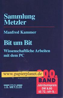 Bit um Bit : wissenschaftliche Arbeiten mit dem PC. (3476103005)