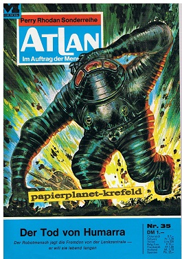 Atlan Band 35,  , Im Auftrag der Menschheit, 1. Auflage, Roman-Heft Perry Rhodan Sonderreihe.
