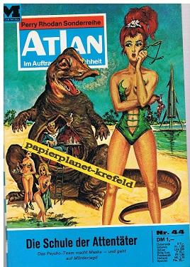 Atlan Band 44, Im Auftrag der Menschheit, 1. Auflage, Roman-Heft Perry Rhodan Sonderreihe.