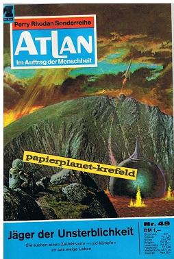 Atlan Band 49, Im Auftrag der Menschheit, 1. Auflage, Roman-Heft Perry Rhodan Sonderreihe.