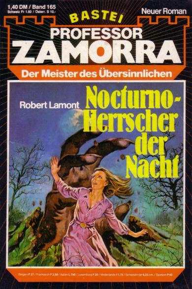Professor Zamorra Band 165 Nocturno - Herrscher der Nacht. Der Meister des Übersinnlichen.