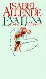 ALLENDE, ISABEL: Eva Luna : Roman.