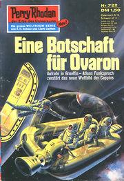 Perry Rhodan Erstauflage 722 Eine Botschaft für Ovaron. Roman-Heft. Der Erbe des Universums. Die grosse Weltraum-Serie von .
