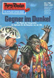 Perry Rhodan Erstauflage Nr. 781 , Gegner im Dunkel. Roman-Heft Der Erbe des Universums. Die grosse Weltraum-Serie von .