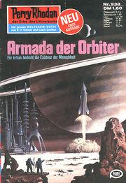 Perry Rhodan Erstauflage Nr. 938 , Armada der Orbiter. Roman-Heft Der Erbe des Universums. Die grosse Weltraum-Serie von .