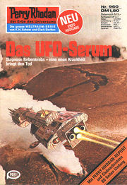 Perry Rhodan Erstauflage Nr. 960 Das UFO-Serum. Roman-Heft Der Erbe des Universums. Die grosse Weltraum-Serie von .