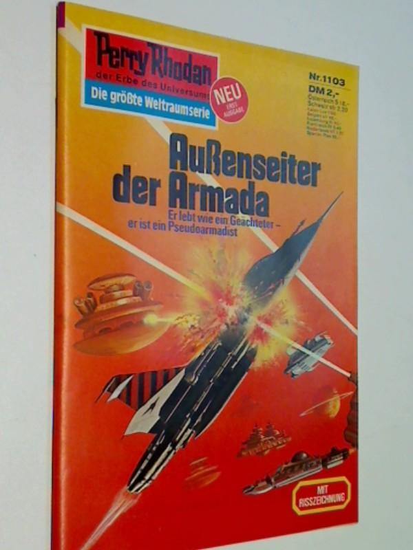Perry Rhodan Erstauflage Nr. 1103 - Außenseiter der Armada, Roman-Heft, ERSTAUSGABE 1982