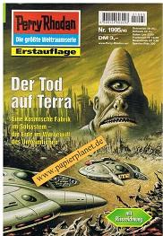 Perry Rhodan Erstauflage Nr. 1995 Der Tod auf Terra , Nov 1999, Roman-Heft Der Erbe des Universums. Die grosse Weltraum-Serie von .