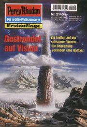 Perry Rhodan Erstauflage Nr. 2145 Gestrandet auf Vision, Roman-Heft