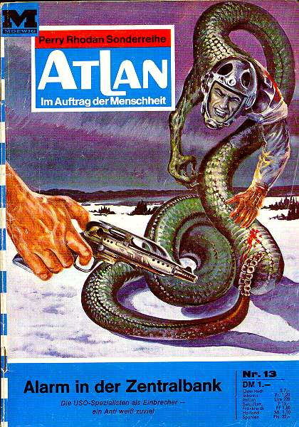Atlan - Band 013 . Alarm in der Zentralbank (Im Auftrag der Menschheit. Perry Rhodan Sonderreihe) Romanheft 1. Auflage