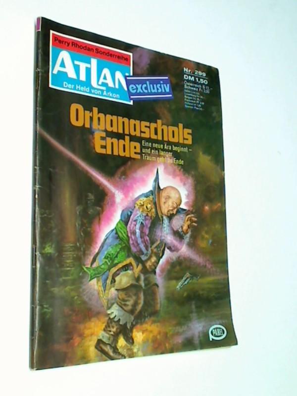 Atlan - Band 299, Der Held von Arkon. Pabel Roman-Heft, ERSTAUSGABE 1977