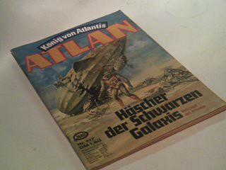 EWERS, H. G.: Atlan - Band 417 Häscher ..., König von Atlantis. , Roman-Heft, Ein Roman aus der Perry-Rhodan-Redaktion.