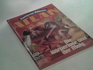 Atlan - Band 433 Die Körperlose, 1980, Roman-Heft, König von Atlantis. Ein Roman aus der Perry-Rhodan-Redaktion.