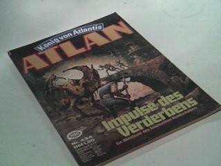 Atlan - Band 434 Impulse...,  1980, Roman-Heft König von Atlantis. Ein Roman aus der Perry-Rhodan-Redaktion.