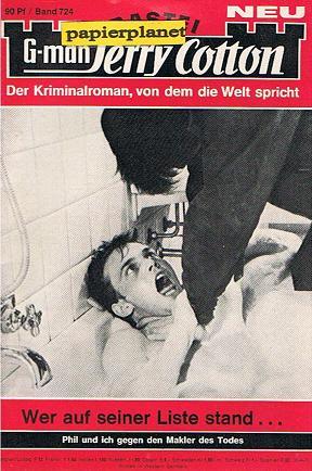G-man Jerry Cotton Erstauflage Band 724 Wer auf seiner Liste stand, Bastei Roman-Heft Der Kriminalroman, von dem die Welt spricht.