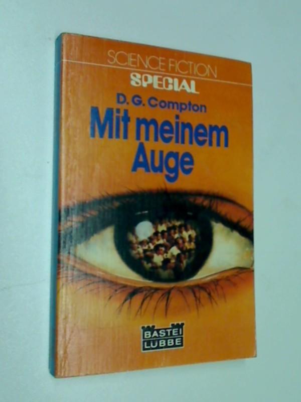 Mit meinem Auge ; Bastei Science Fictio 24024, ERSTAUSGABE 1981