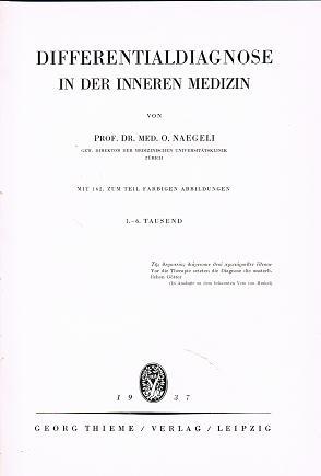Naegeli, Prof.Dr.med. O: Differentialdiagnose in der inneren Medizin .