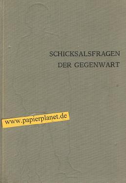 Schicksalsfragen der Gegenwart : Handbuch politisch-histor. Bildung. Hrsg. vom Bundesministerium f. Verteidigung