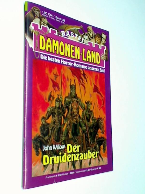 Dämonenland 39 Der Druidenzauber, Die besten Horror-Romane unserer Zeit. Bastei Roman-Heft 1991