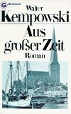 Aus grosser Zeit : Roman. Ein Goldmann-Taschenbuch , 3933 Ungekürzte Ausg.,