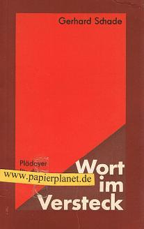 Wort im Versteck : Plädoyer für d. Apokryphen. [Bearb. von H. J. Hamann, hrsg. von d. Bibelanst. Altenburg]