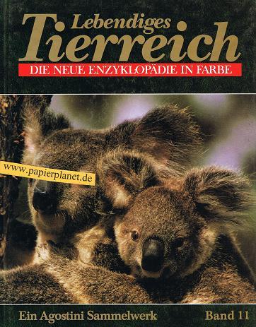 Lebendiges Tierreich 11, Säugetiere - Mammalia die neue Enzyklopädie in Farbe. Ein Agostini  Sammelwerk