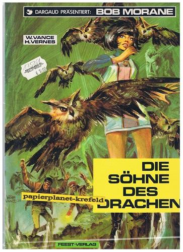 Die Söhne des Drachen, Bob Morane Bd 3. 1. Auflage