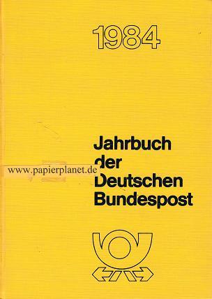 Deutsche Bundespost: Jahrbuch der Deutschen Bundespost.Jg. 35. 1984 (3878621353)