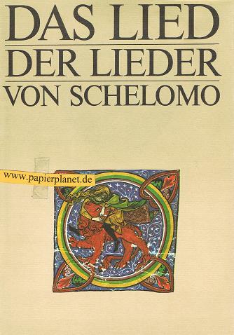 Das Lied der Lieder von Schelomo .