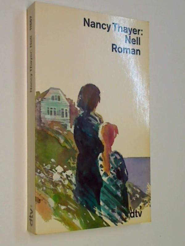 Nell : Roman. dtv 11667