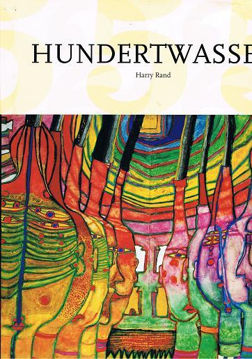 Hundertwasser. Harry Rand. [Dt. Übers.: Ulrike Bischoff]