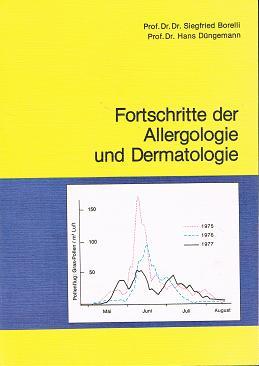 Fortschritte der Allergologie und Dermatologie : Bericht über d. Seminartagung in Davos vom 12. - 16. Sept. 1979 , [Vorträge u. Seminarthemen d. 31. Seminartagung Allergie u. Dermatologie, 12. - 16. Sept.