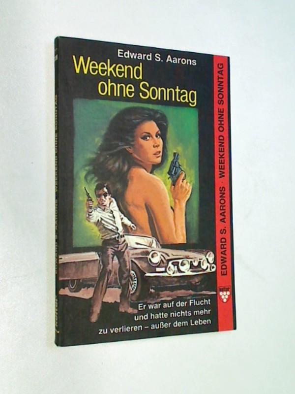 Weekend ohne Sonntag. Kelter Taschenbuch 1139.
