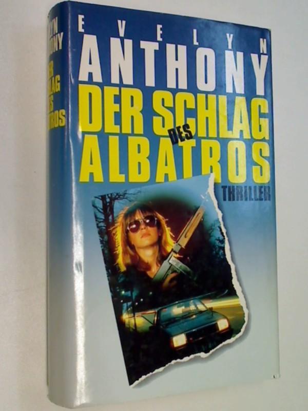 Der Schlag des Albatros . Thriller .