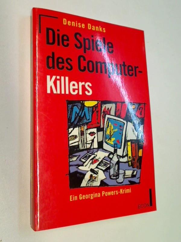 Die Spiele des Computer- Killers. Ein Georgina Powers Krimi = Frame Grabber , ECON Krimi 3612250213,  ERSTAUSGABE 1994