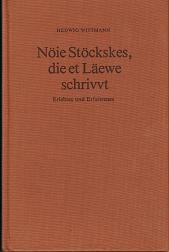 Nöie Stöckskes, die et Läewe schrivvt. Erlebtes und Erfahrenes. - Signiert von Autorin!!