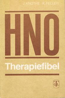 Knothe, Jürgen: HNO-Therapiefibel (3740400781) 3., überarb. Aufl.
