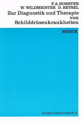 Zur Diagnostik und Therapie von Schilddrüsenkrankheiten . 11., völlig neu bearbeitete Aufl.