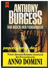 Das Reich der Verderbnis : Roman.= The  kingdom of the wicked.  Heyne 6587 ; 3453021673