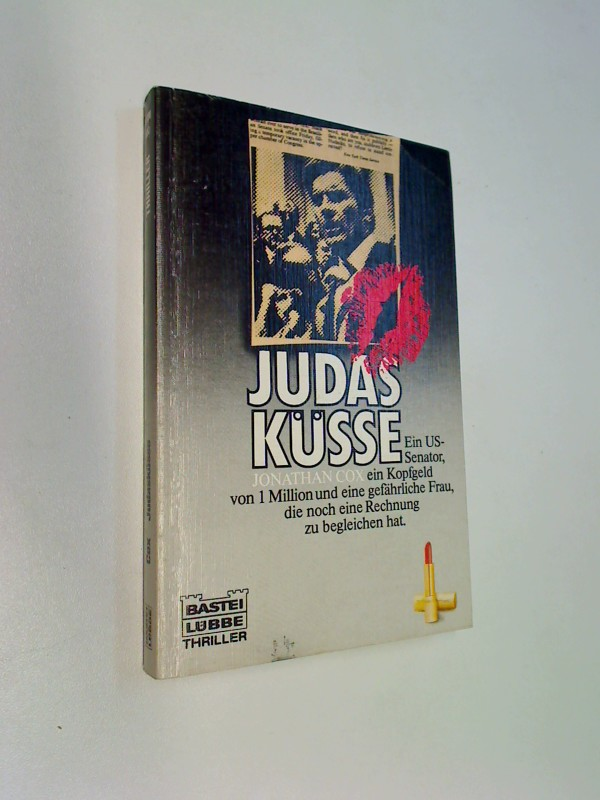 Judasküsse . Thriller Roman, ERSTAUSGABE 1982