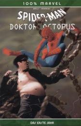 100% Marvel 16, Spider-Man Doktor Octopus: Das erste Jahr (Marvel Comics)