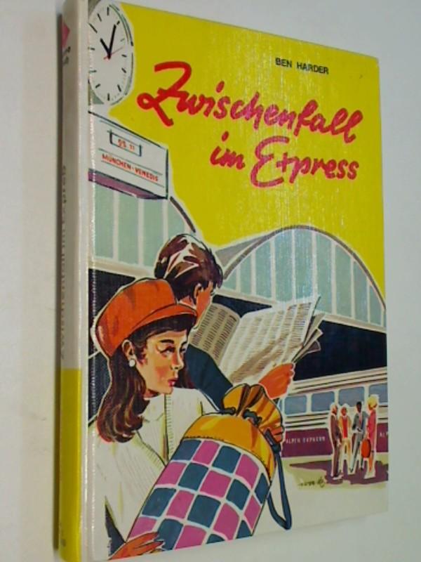 Zwischenfall im Express : eine aufregende Italienfahrt.