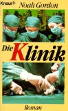 Die Klinik. Roman. Knaur 1568 ; 3426015684