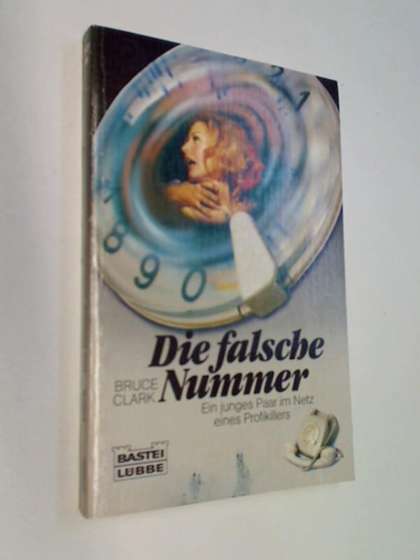 Die falsche Nummer : Roman. ERSTAUSGABE 1983
