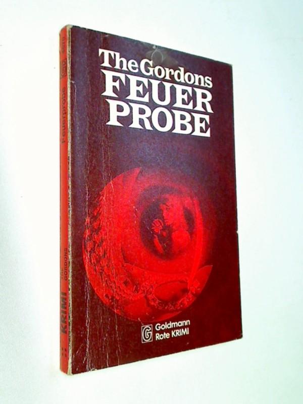 Feuerprobe : Kriminalroman. Goldmann  4670.